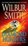 The Diamond Hunters (0330233807) by Smith, Wilbur