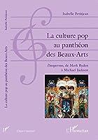 La culture pop au panthéon des Beaux-Arts : Dangerous, de Mark Ryden à Michael Jackson