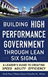 Building High Performance Government Through Lean Six Sigma