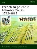 French Napoleonic Infantry Tactics 1792-1815 (Elite)