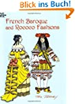 French Baroque and Rococo Fashions (D...