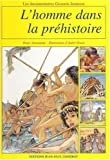 img - for l'homme dans la prehistoire book / textbook / text book