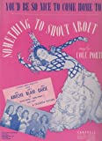 img - for You'd Be So Nice to Come Home to ; from Something to Shout About ; Chappell Vintage Sheet Music book / textbook / text book