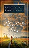 img - for The Shepherd's Song: A Story of Second Chances by Duffey, Betsy, Myers, Laurie (2014) Hardcover book / textbook / text book