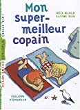 echange, troc Méli Marlo, Savine Pied - Mon super-meilleur copain