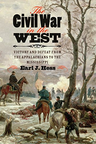 The Civil War in the West: Victory and Defeat from the Appalachians to the Mississippi (Littlefield History of the Civil War Era) (New York In The Civil War compare prices)