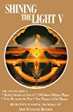 Shining the Light V: Humanity Is Going to Make It! (1891824007) by Arthur Fanning