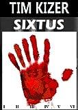 Sixtus (A Horror Thriller)