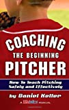 Coaching the Beginning Pitcher