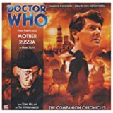 Mother Russia (Doctor Who: The Companion Chronicles)by Marc Platt