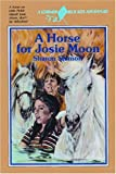 img - for A Horse for Josie Moon (Blue Kite) book / textbook / text book