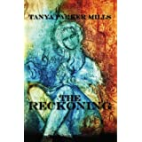 The Reckoningby Tanya Parker Mills