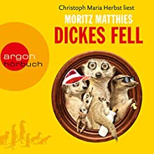 Dickes Fell (       gekürzt) von Moritz Matthies Gesprochen von: Christoph Maria Herbst