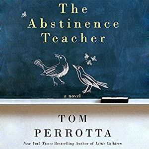 The Abstinence Teacher Audiobook