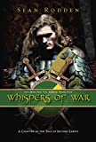 Whispers of War: A Chapter in the Tale of Second Earth (The War for the North Book 1)