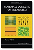 Materials Concepts for Solar Cells (Energy Futures)
