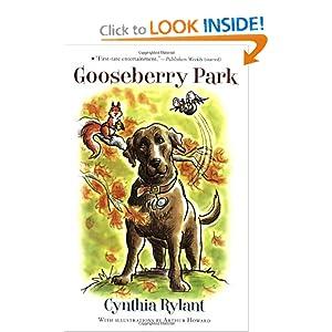 Gooseberry Park Cynthia Rylant and Arthur Howard