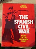 The Spanish Civil War (0246123206) by Mitchell, David