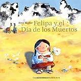 Felipa y el Dia de los Muertos (Spanish Edition)