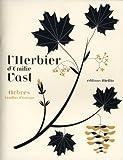 L' herbier d'Emilie Vast : arbres feuillus d'Europe