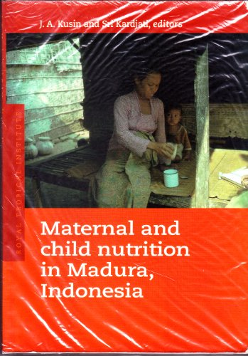 Maternal And Child Nutrition In Madura, Indonesia
