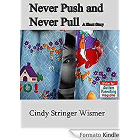 Never Push and Never Pull (English Edition)