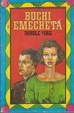 Double Yoke (Flamingo) (0006543650) by Emecheta, Buchi