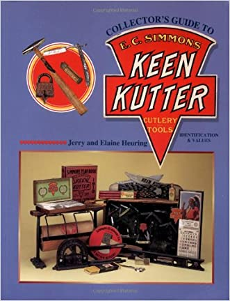 Collectors Guide to E C Simmons Keen Kutter Cutlery & Tools