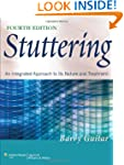Stuttering: An Integrated Approach to...