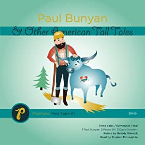 Paul Bunyan and Other American Tall Tales Audiobook