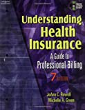 Understanding Health Insurance: A Guide to Professional Billing: 7th (Seventh) Edition