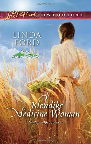 Image of Klondike Medicine Woman (Love Inspired Historical)