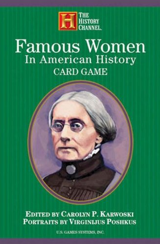 Famous Women in American History Card Game (History Channel)