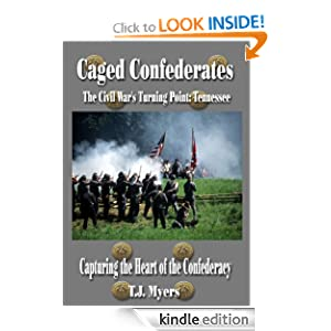 Caged Confederates - Capturing the Heart of the Confederacy