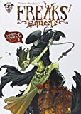 Freaks Squeele, Tome 3 : Le Tango de la Mort