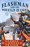 Flashman and the Mountain of Light (0452267854) by Fraser, George MacDonald