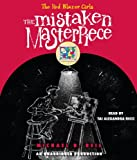 The Mistaken Masterpiece