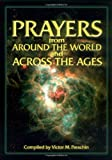 img - for Prayers from Around the World and Across the Ages book / textbook / text book