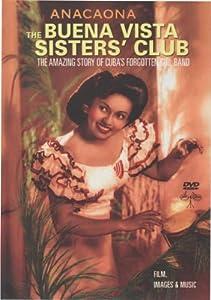Anacaona - The Buena Vista Sisters' Club