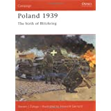Poland 1939: The Birth of Blitzkrieg (Osprey Campaign)by Steven Zaloga