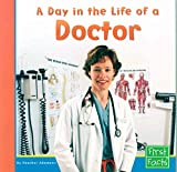 img - for A Day in the Life of a Doctor (Community Helpers at Work) book / textbook / text book
