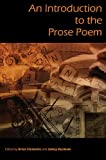 An Introduction to the Prose Poem