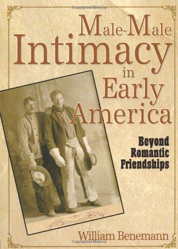 Stecker-Stecker-Intimität im frühen Amerika: jenseits der romantischen Freundschaften