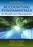 img - for Accounting Fundamentals For Health Care Management book / textbook / text book