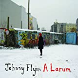 A Larum ~ Johnny Flynn
