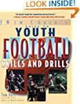 Youth Football Skills & Drills: A...