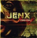Fuseless by Jenx (2008-04-29)