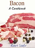 img - for Bacon: A Cookbook book / textbook / text book