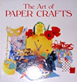 The Art of Paper Crafts