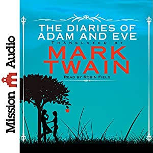 The Diaries of Adam and Eve Audiobook